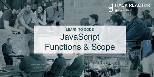 Learn to Code Denver: JavaScript Functions & Scope