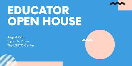 Educator Open House tickets