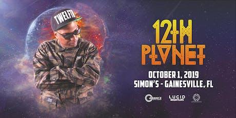 12th Planet - Gainesville, FL tickets