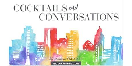 Rodan+Fields® Cocktails & Conversation - Melissa Crisanti & Victoria Wince tickets