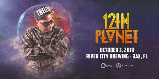 12th Planet - Jacksonville, FL