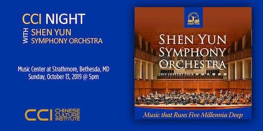CCI NIGHT WITH SHEN YUN SYMPHONY ORCHESTRA