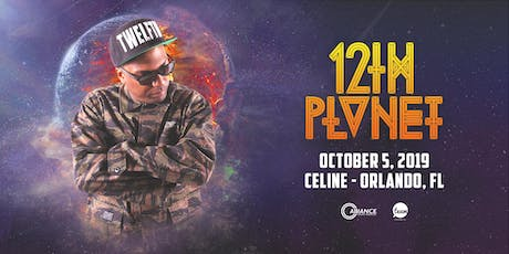 12th Planet - Orlando, FL tickets