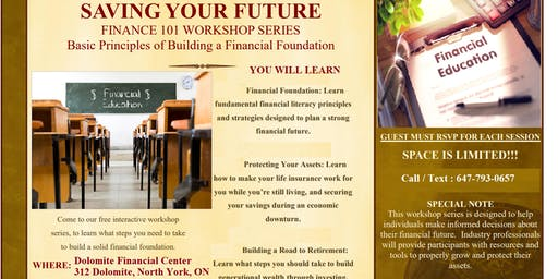 FINANCIAL WORKSHOPS - FREE - LIMITED SEATS -