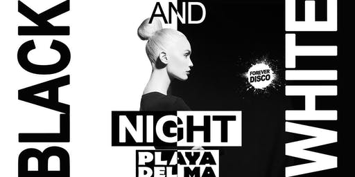 BLACK & WHITE NIGHT @ Playa del Ma