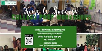 Keys To Success: College Prep Workshops| FREE!!