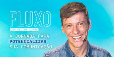 FLUXO - A JORNADA PARA POTENCIALIZAR SUA COMUNICAÇÃO