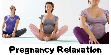Pregnancy Relaxation tickets