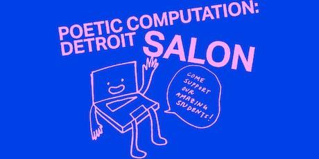 Poetic Computation: Detroit Salon tickets