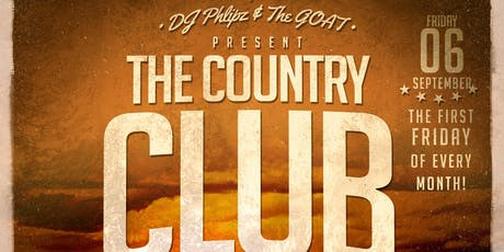DJ Phlipz & The GOAT Present The Country Club tickets