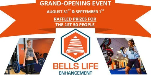 Bell's Life Enhancement - Grand Opening