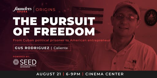 Gus Rodriguez   The Pursuit of Freedom
