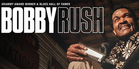 Blues Legend Bobby Rush tickets