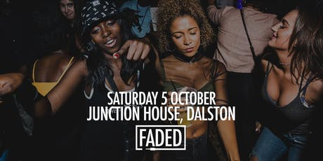 Faded at Junction House tickets