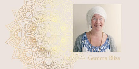 The Self-Love Activation with 3 Hour Class - Kundalini Yoga with Gemma Bliss  tickets