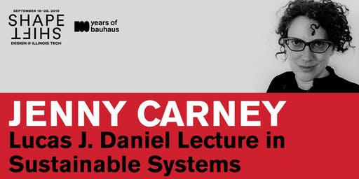 2019 Lucas J. Daniel Lecture in Sustainable Systems: Jenny Carney