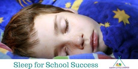 Sleep for School Success tickets