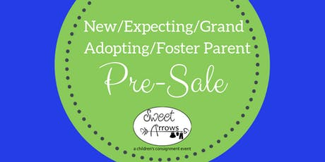 New/Expecting/Grand/Adopting/Foster Parent Pre-Sale tickets