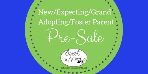 New/Expecting/Grand/Adopting/Foster Parent Pre-Sale