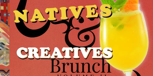 Natives & Creatives Brunch Vol. 2