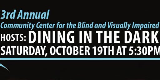 Community Center for the Blind's 3rd Annual Dining in the Dark