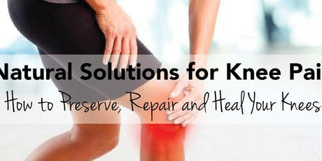Natural Solutions for Knee Pain tickets