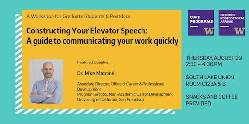Constructing Your Elevator Speech: A guide to communicating your work quickly