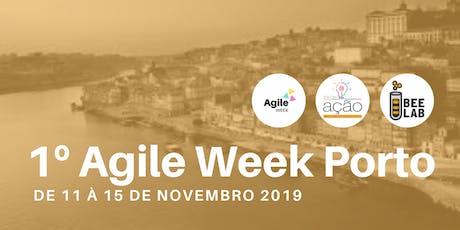 Agile Week Porto | Aprendendo na Prática bilhetes