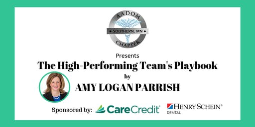 The High-Performing Team's Playbook by Amy Logan Parrish