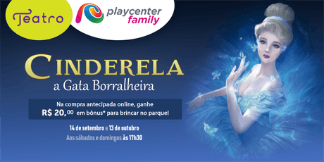 CINDERELA - A Gata Borralheira ingressos