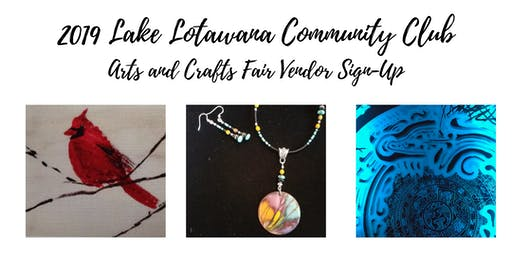 2019 Lake Lotawana Community Club Arts and Crafts Fair