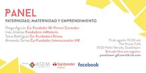 """Panel """"paternidad, maternidad y emprendimiento"""""""