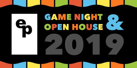 EP Game Night & Open House 2019 tickets