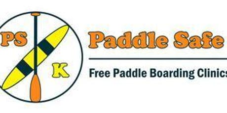 PADDLESAFE KINGSTON: FREE SUP/PADDLE SAFETY CLINICS tickets