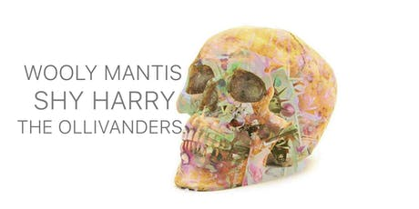 Wooly Mantis / Shy Harry / The Ollivanders tickets