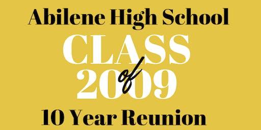 Abilene High Class of '09 Ten Year Reunion