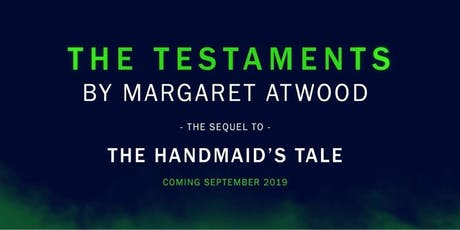 The Testaments Pre-Sale (Handmaid's Tale Sequel) tickets