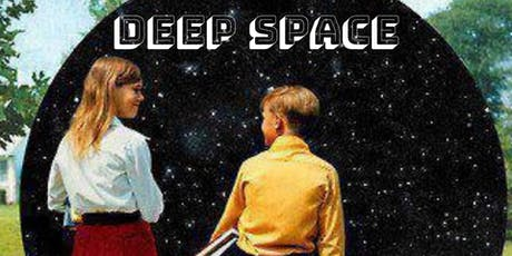 Deep Space tickets