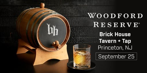 Brick House Princeton + Woodford Reserve Bourbon Event