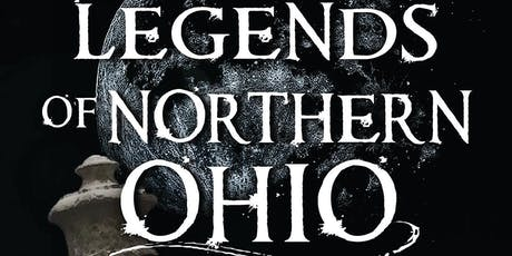 Ghosts and Legends of Northern Ohio tickets