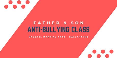 Father & Son Anti-Bullying Class tickets