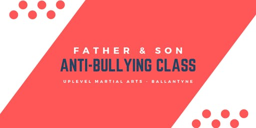 Father & Son Anti-Bullying Class