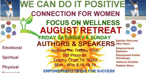 We Can Do It Positive Connection for Women August 17 Conference