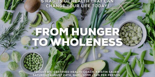 From Hunger to Wholeness