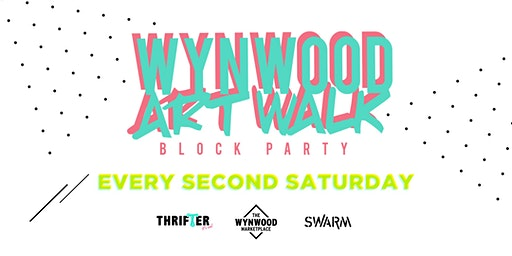 Wynwood Art Walk Block Party - Presented by EFFENvodka