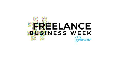 FREELANCE BUSINESS WEEK Denver tickets