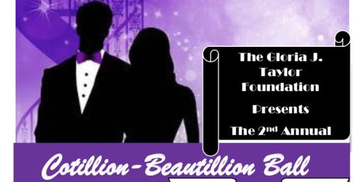 The Gloria J. Taylor Foundation's 2nd Annual Cotillion-Beautillion Ball