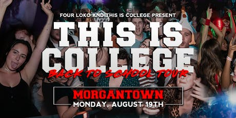 This Is College Back To School Tour: Morgantown, West Virginia tickets