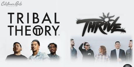 Tribal Theory & Thrive tickets