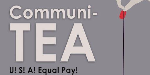 CommuniTEA: U! S! A! Equal Pay!